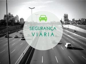 Segurança viária ou segurança no trânsito