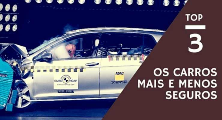 Os carros mais seguros e menos seguros do Brasil