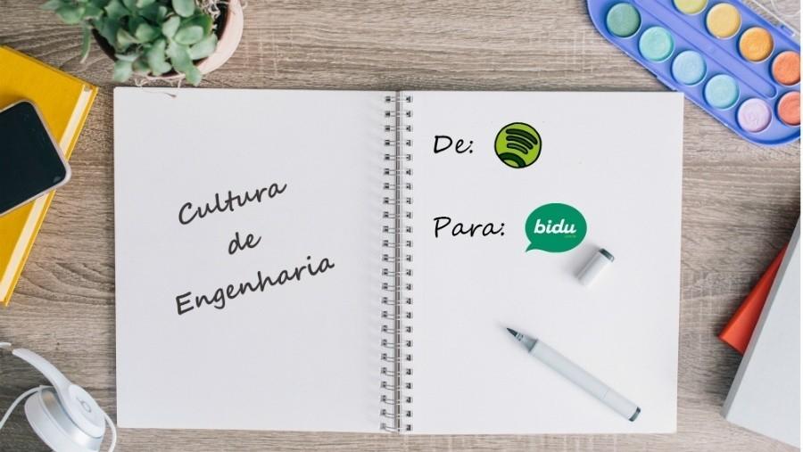 Cultura de engenharia do Spotify aplicada na Bidu Corretora