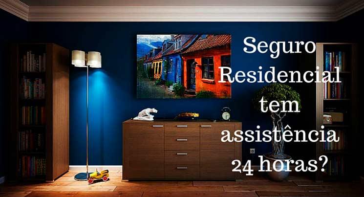 Seguro Residencial tem assistência 24 horas-