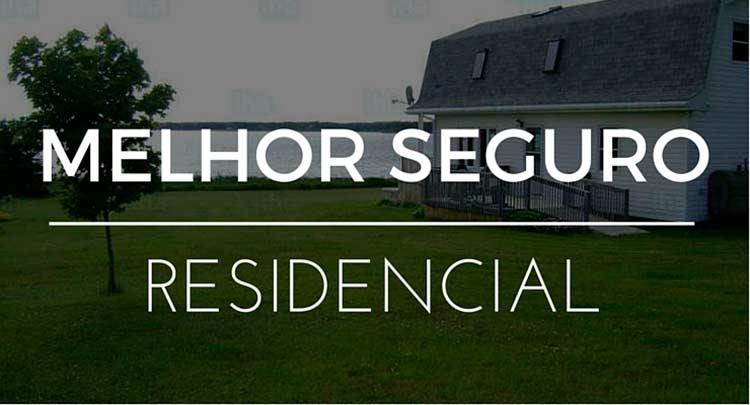 Melhor seguro residencial