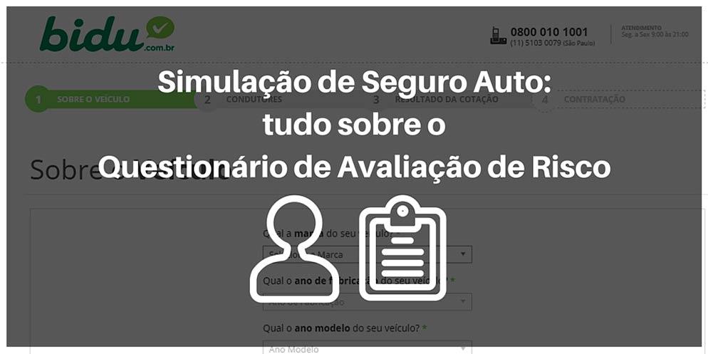 Saiba mais sobre como funciona uma simulação de seguro auto com o Questionário de Avaliação de Risco.
