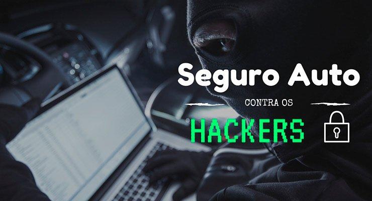 capa do texto sobre seguro auto e proteção contra hackers