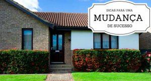 """Imagem de uma casa com a descrição """"Dicas para uma mudança de sucesso"""""""