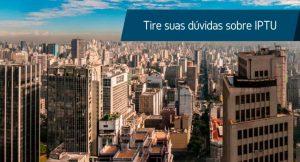 """Imagem de São Paulo vista de cima com a frase """"Tire suas dúvidas sobre IPTU"""""""