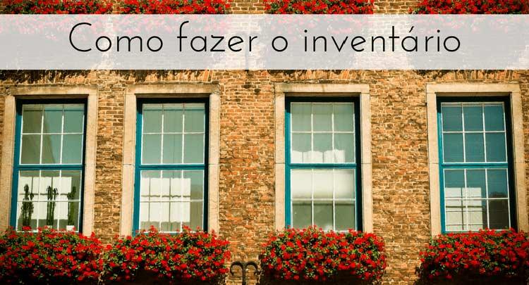 """imagem de janelas com flores na sacada com a descrição """"Como fazer o inventário"""""""