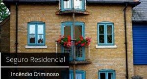 """Imagem de uma casa com a legenda """"seguro residencial incêndio criminoso """""""