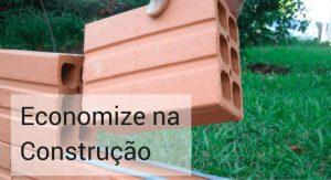 Como economizar na construção da casa?