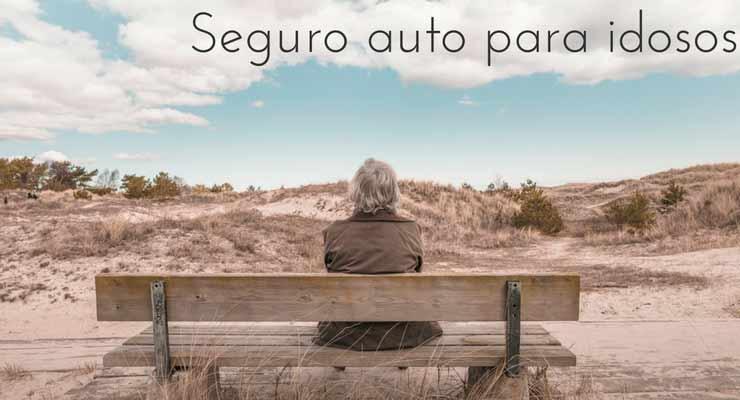 """imagem de um idoso sentado olhando a passagem com a legenda """"seguro auto para idoso"""""""