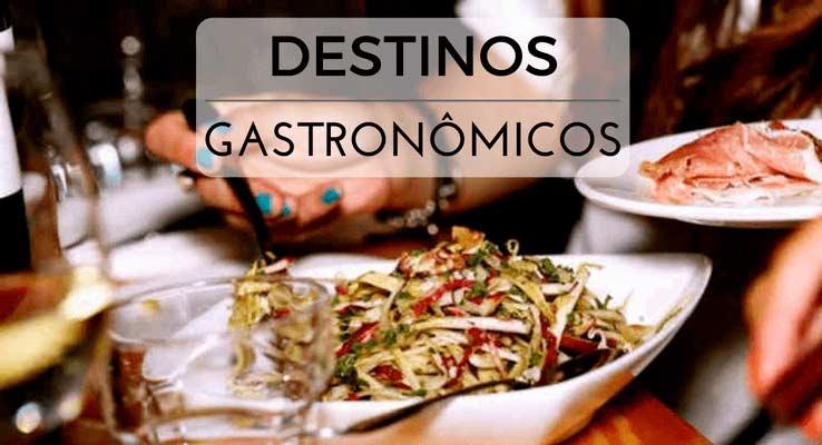 destinos gastronômicos