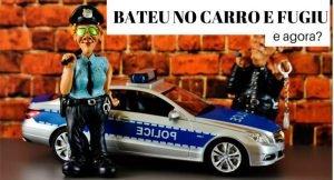 Imagem de miniaturas de policiais e carro, com a legenda: bateu no carro e fugiu. e agora?