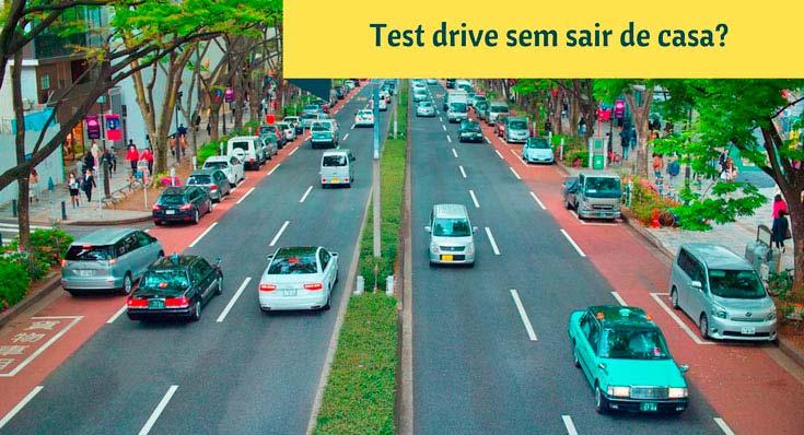 Imagem de uma avenida com diversos carros e descrição: test drive sem sair de casa