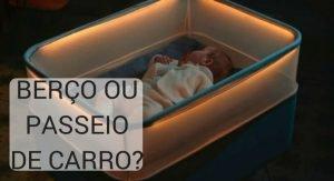 Berço com bebê dentro, que simula passeio de carro