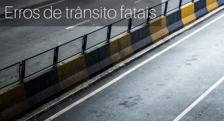 imagem de uma avenida vazia com a frase: erros de trânsito fatais