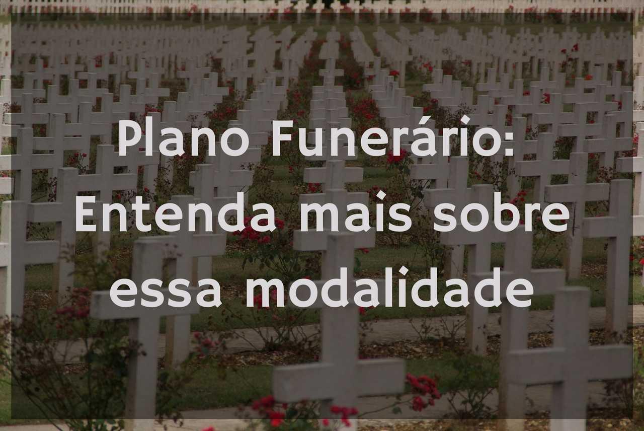 Plano funerário: saiba como funciona