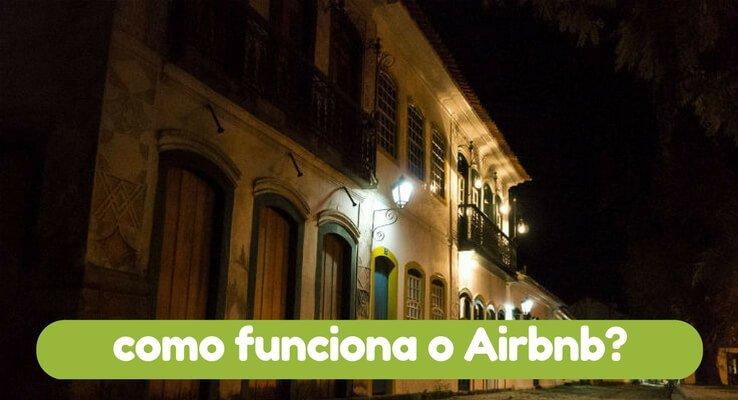 Veja como funciona Airbnb