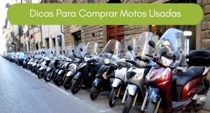 """imagem de diversas motos enfileiradas com a legenda """"Dicas para comprar motos usadas"""""""