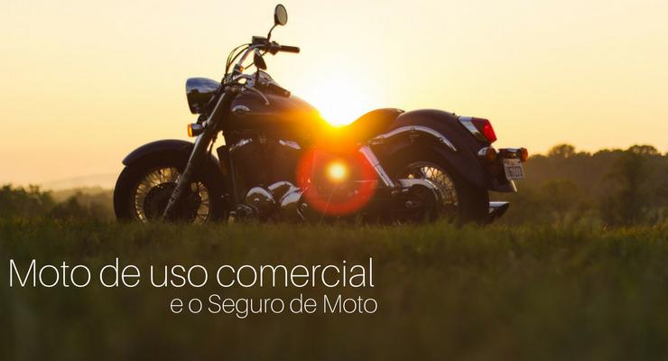 Imagem de moto no por do sol com a legenda: moto de uso comercial e o seguro de moto