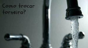 imagem de torneira com fundo cinza. escrito: como trocar torneira?
