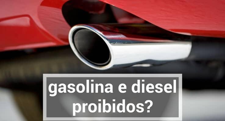 gasolina-e-diesel-proibidos-min