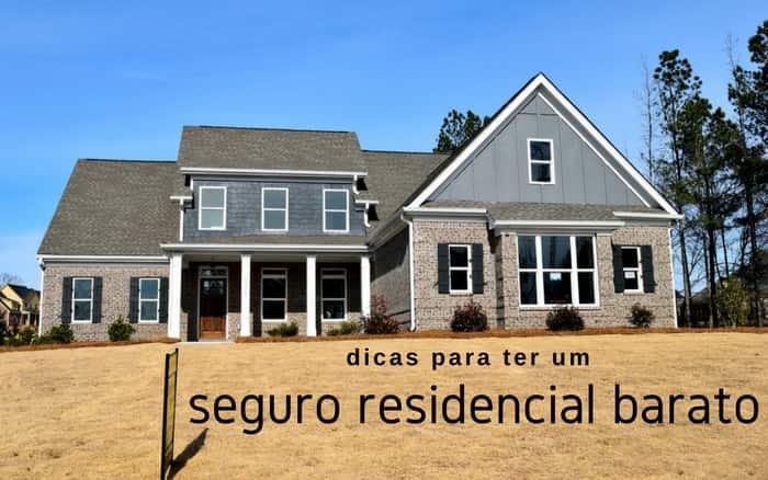 imagem de uma casa com o texto: dicas para ter um seguro residencial barato