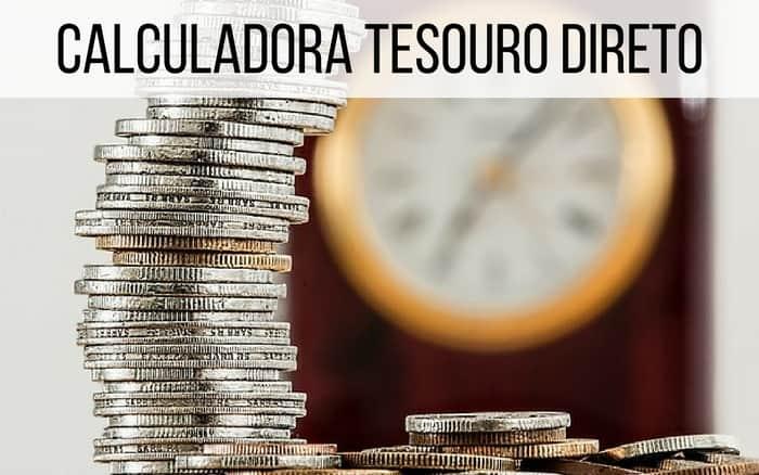 Imagem de moedas com um relógio atrás e legenda: Calculadora Tesouro Direto