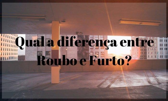 Qual a diferença entre roubo e furto? Saiba mais sobre isso com a Bidu